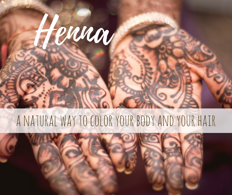 My Not So Secret Secret Use Henna To Color Hair Naturally